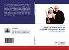 Corporal Punishment of children in Nigerian Homes kitap kapağı
