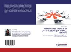 Bookcover of Performance analysis of QoS Scheduling in WiMAX Network