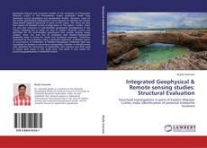 Copertina di Integrated Geophysical & Remote sensing studies: Structural Evaluation