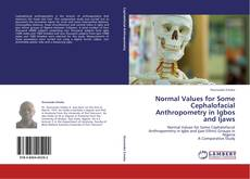 Normal Values for Some Cephalofacial Anthropometry in Igbos and Ijaws kitap kapağı