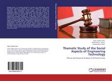 Bookcover of Thematic Study of the Social Aspects of Engineering Technology