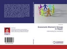 Bookcover of Grassroots Women's Groups in Nepal: