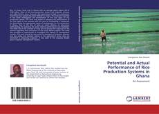 Bookcover of Potential and Actual Performance of Rice Production Systems in Ghana