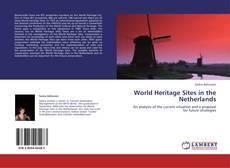 Portada del libro de World Heritage Sites in the Netherlands