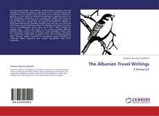 Bookcover of The Albanian Travel Writings