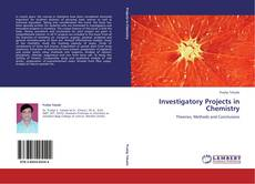 Bookcover of Investigatory Projects in Chemistry