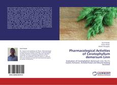Couverture de Pharmacological Activities of Ceratophyllum demersum Linn