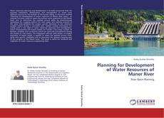 Bookcover of Planning for Development of Water Resources of Maner River