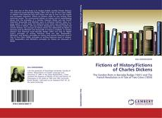 Bookcover of Fictions of History/Fictions of Charles Dickens