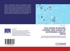 Bookcover of TICK FAUNA IN BOVINE, CAPRINE AND CANINE OF KATHMANDU VALLEY, NEPAL