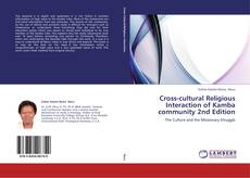 Bookcover of Cross-cultural Religious Interaction of Kamba community 2nd Edition