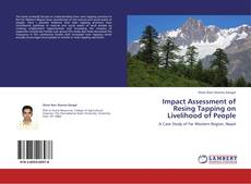 Bookcover of Impact Assessment of Resing Tapping on Livelihood of People