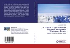 A Statistical Description of Electrical Transport in Disordered System的封面