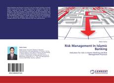 Bookcover of Risk Management In Islamic Banking