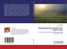 Capa do livro de Multiparticulate System For Peptic Ulcer