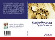 Evaluation of Development Communication Content of Yoruba Newspapers kitap kapağı