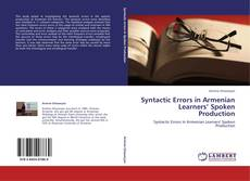 Syntactic Errors in Armenian Learners' Spoken Production kitap kapağı