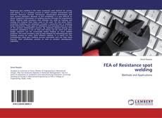 Couverture de FEA of Resistance spot welding