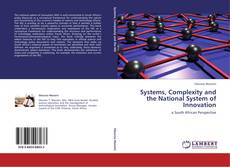 Bookcover of Systems, Complexity and the National System of Innovation
