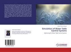 Bookcover of Simulation of Water Table Control Systems