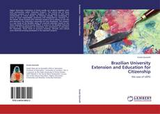 Bookcover of Brazilian University Extension and Education for Citizenship