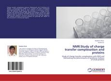 Bookcover of NMR:Study of charge transfer complexation and proteins