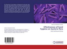Bookcover of Effectiveness of hand hygiene on bacteria flora