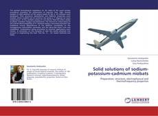 Bookcover of Solid solutions of sodium-potassium-cadmium niobats