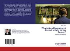 Borítókép a  What drives Management Buyout activity across Europe? - hoz
