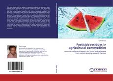 Pesticide residues in agricultural commodities kitap kapağı