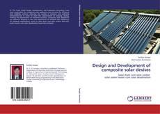 Bookcover of Design and Development of composite solar devises