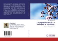 Portada del libro de Sociolinguistic Study Of Variations in Language: