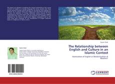 Bookcover of The Relationship between English and Culture in an Islamic Context