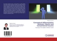 Bookcover of Conceptual differentiation between Takaful and Conventional Insurers