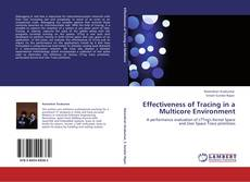 Bookcover of Effectiveness of Tracing in a Multicore Environment