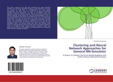 Bookcover of Clustering and Neural Network Approaches for General NN-Simulator