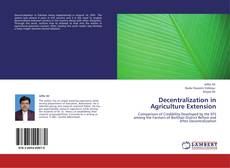 Bookcover of Decentralization in Agriculture Extension