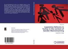 Borítókép a  Legislative Reforms in Turkey in the context of Gender Mainstreaming - hoz