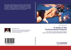 Bookcover of A study of the Environmental Impacts