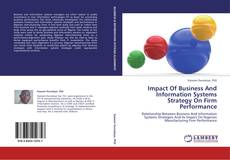 Bookcover of Impact Of Business And Information Systems Strategy On Firm Performance