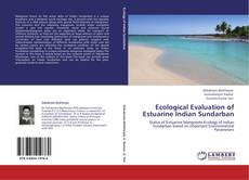 Bookcover of Ecological Evaluation of Estuarine Indian Sundarban