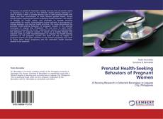 Bookcover of Prenatal Health-Seeking Behaviors of Pregnant Women