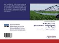 Buchcover von Water Resource, Management and pollution in the World