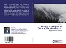 Bookcover of Shimla – A Retrospective Study of Mountain Tourism