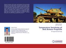 Bookcover of Temperature Sensitivity of Anti Armour Projectile