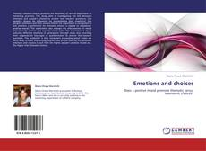 Bookcover of Emotions and choices