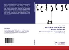 Capa do livro de Resource Allocation in OFDMA Network