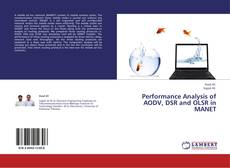 Bookcover of Performance Analysis of AODV, DSR and OLSR in MANET