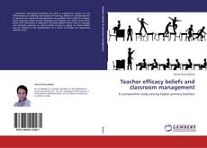 Bookcover of Teacher efficacy beliefs and classroom management