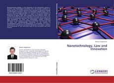 Обложка Nanotechnology, Law and Innovation